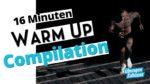 Warm Up Compilation – die besten Aufwärmübungen vor dem Workout