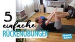 5 einfache Rückenübungen für Zuhause
