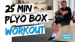 25 Min. Plyo Box Workout – für Sprungkraft, Schnellkraft, Koordination & core